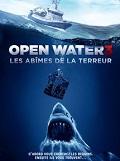 OPEN WATER 3 : LES ABîMES DE LA TERREUR | OPEN WATER 3 : CAGE DIVE | 2017