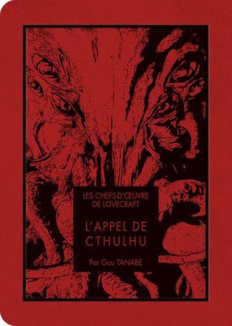CHEFS D'OEUVRE DE LOVECRAFT : L'APPEL DE CTHULHU - LES   CTHULHU NO YOBIGOE LOVECRAFT KESSAKUSHU   2019