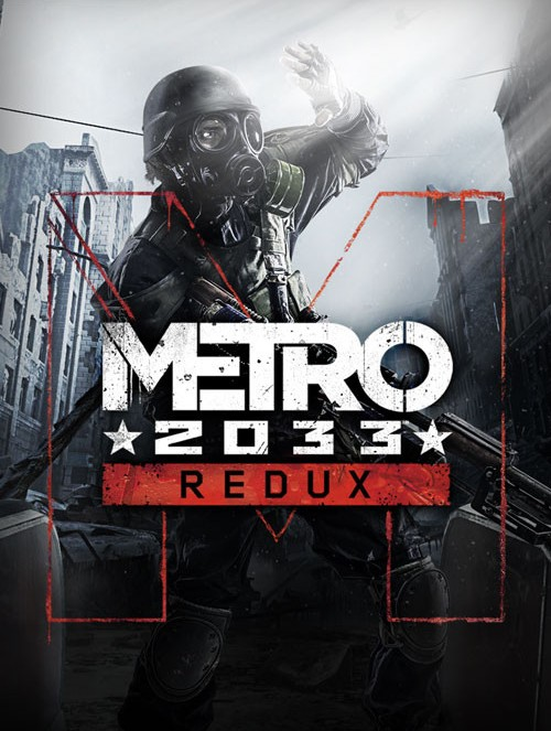 METRO 2033 REDUX | METRO 2033 REDUX | 2010