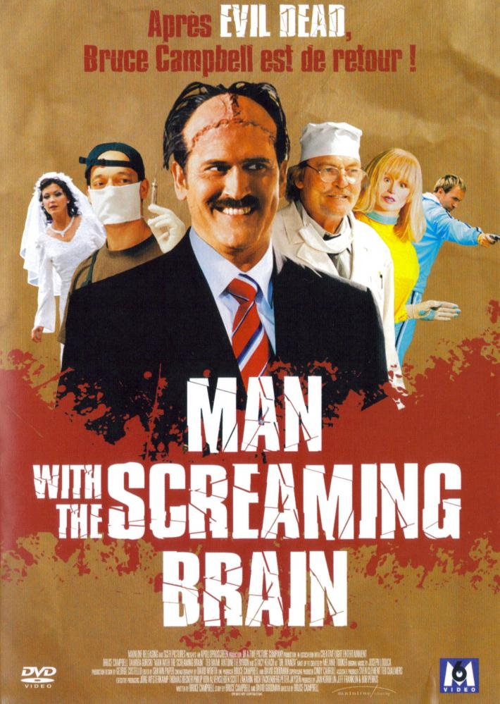 MAN WITH THE SCREAMING BRAIN | THE MAN WITH THE SCREAMING BRAIN | 2005