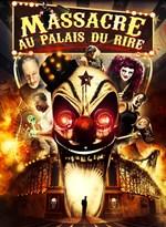 Massacre au palais du rire   Funhouse massacre - The   2015