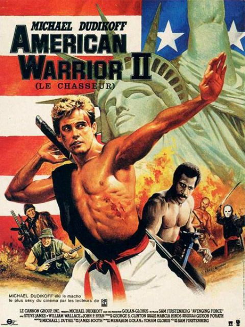 AMERICAN WARRIOR 2 : LE CHASSEUR | AVENGING FORCE | 1986