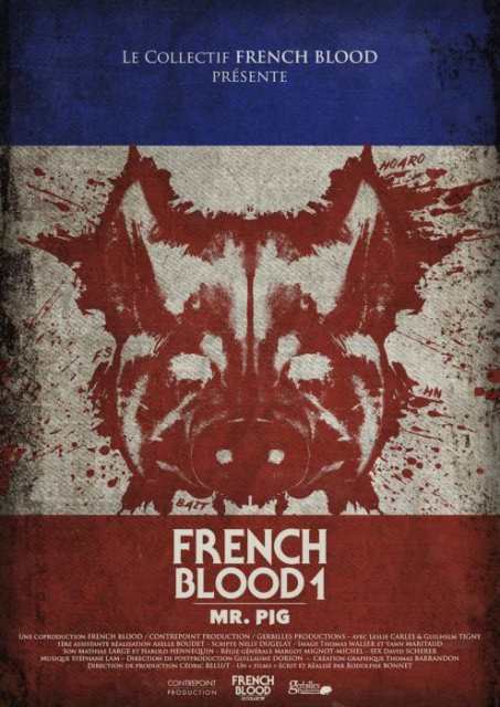 FRENCH BLOOD 1 - MR PIG | FRENCH BLOOD 1 - MR PIG | 2020