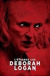 ETRANGE CAS DEBORAH LOGAN - L'  | THE TAKING OF DEBORAH LOGAN | 2014