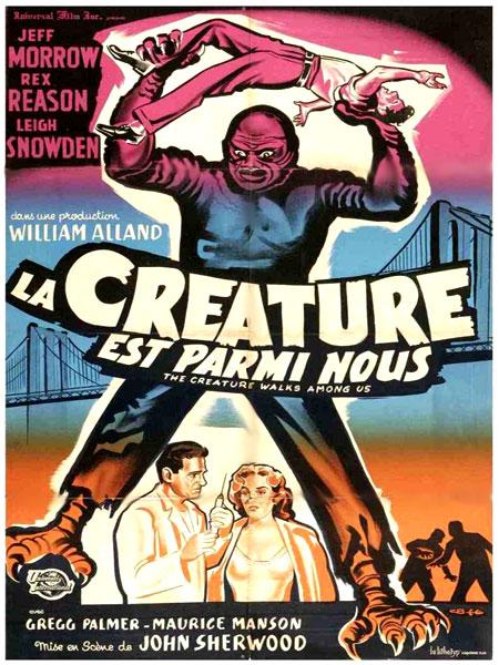 CRéATURE EST PARMI NOUS - LA | THE CREATURE WALKS AMONG US | 1956