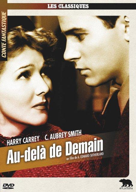 AU-DELA DE DEMAIN | BEYOND TOMORROW | 1940