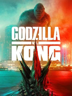 GODZILLA VS KONG   GODZILLA VS. KONG   2021