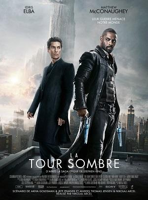 TOUR SOMBRE - LA   THE DARK TOWER   2017