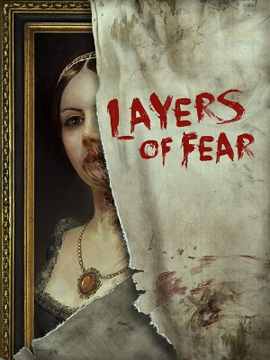 LAYERS OF FEAR | LAYERS OF FEAR | 2016