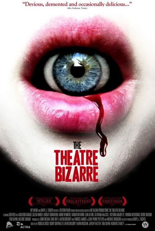 THEATRE BIZARRE - THE | THE THEATRE BIZARRE | 2011