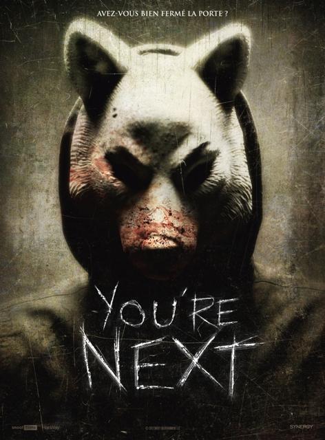 YOU'RE NEXT | YOU'RE NEXT | 2011