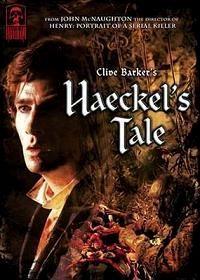 MASTERS OF HORROR : HAECKEL S TALE | JOHN MCNAUGHTON'S HAECKEL'S TALE | 2005
