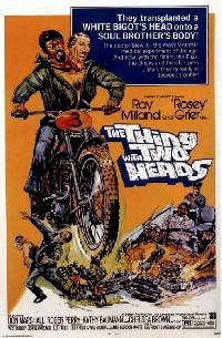 THING WITH TWO HEADS - THE | THE THING WITH TWO HEADS | 1972