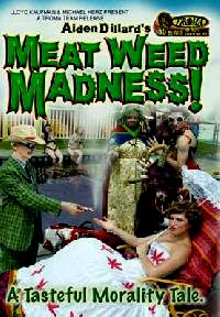 MEAT WEED MADNESS | MEAT WEED MADNESS | 2006