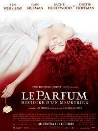 PARFUM : HISTOIRE D UN MEURTRIER - LE   PERFUME: THE STORY OF A MURDERER / DAS PARFüM - DIE GESCHICHTE EINES MöRDERS   2004