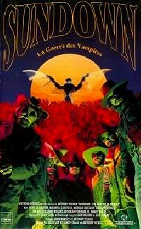 SUNDOWN : LA GUERRE DES VAMPIRES | SUNDOWN : THE VAMPIRE IN RETREAT | 1991