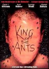 KING OF THE ANTS   KING OF THE ANTS   2003