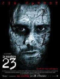 NOMBRE 23 - LE   THE NUMBER 23   2007