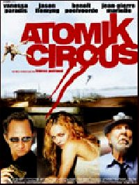 ATOMIK CIRCUS | ATOMIK CIRCUS | 2004