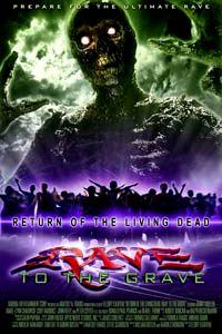 RETOUR DES MORTS VIVANTS 5 - LE   RETURN OF THE LIVING DEAD 5 : RAVE TO THE GRAVE   2005