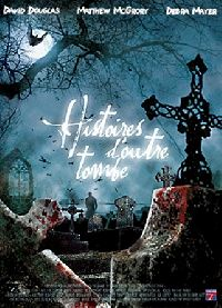 HISTOIRES D OUTRE-TOMBE | TALES FROM THE GRAVE | 2000