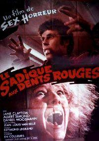 SADIQUE AUX DENTS ROUGES - LE   LE SADIQUE AUX DENTS ROUGES   1971