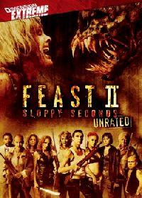 FEAST 2 | FEAST 2 : SLOPPY SECONDS | 2008