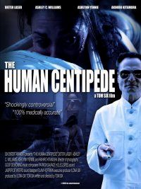 HUMAN CENTIPEDE - THE   THE HUMAN CENTIPEDE   2009
