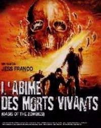 ABIME DES MORTS VIVANTS - L   LA TUMBA DE LOS MUERTOS VIVIENTES / OASIS OF THE ZOMBIES   1981