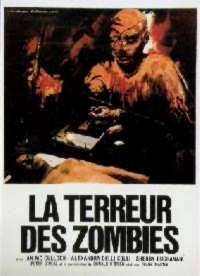 TERREUR DES ZOMBIES - LA   ZOMBIE HOLOCAUST / DOCTOR BUTCHER MEDICAL DEVIATE   1980