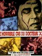 HORRIBLE CAS DU DOCTEUR X - L   X :  THE MAN WITH THE X-RAY EYES   1963