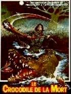 CROCODILE DE LA MORT - LE   EATEN ALIVE   1976