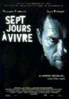SEPT JOURS A VIVRE | SEVEN DAYS TO LIVE | 2000