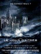 JOUR D'APRèS-LE | THE DAY AFTER TOMORROW | 2004