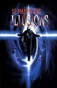 MAITRE DES ILLUSIONS - LE | LORD OF ILLUSIONS | 1995