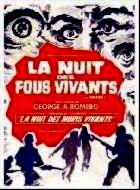 NUIT DES FOUS VIVANTS - LA   THE CRAZIES   1973