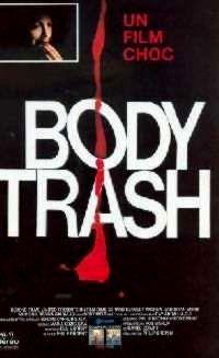 BODY TRASH | BODY MELT | 1993