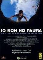 ETE OU J AI GRANDI - L   I M NOT SCARED / IO NON HO PAURA   2003