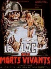 LAC DES MORTS VIVANTS - LE | ZOMBIE LAKE (US) | 1980