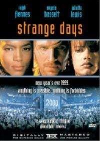 STRANGE DAYS | STRANGE DAYS | 1995