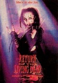 RETOUR DES MORTS VIVANTS 3 - LE   THE RETURN OF THE LIVING DEAD 3   1993