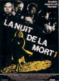 NUIT DE LA MORT - LA   LA NUIT DE LA MORT   1980