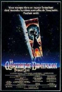 QUATRIEME DIMENSION - LA | THE TWILIGHT ZONE : THE MOVIE | 1984