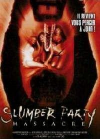 SLUMBER PARTY MASSACRE | SLUMBER PARTY MASSACRE - THE | 1982