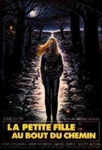 PETITE FILLE AU BOUT DU CHEMIN - LA   THE LITTLE GIRL WHO LIVES DOWN THE LANE   1976