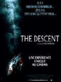 DESCENT - THE   THE DESCENT   2005