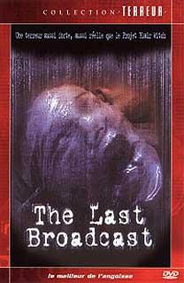LAST BROADCAST - THE   THE LAST BROADCAST   1998