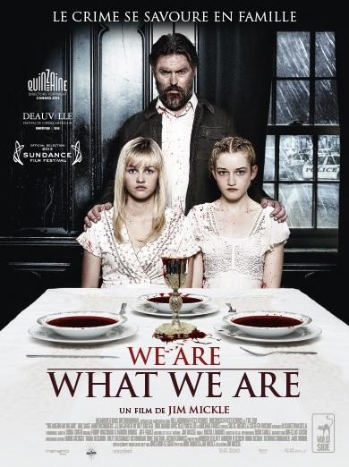 WE ARE WHAT WE ARE   WE ARE WHAT WE ARE   2013