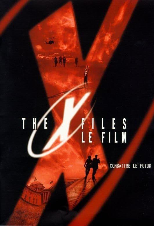 X FILES LE FILM   THE X-FILES - FIGHT THE FUTURE   1998